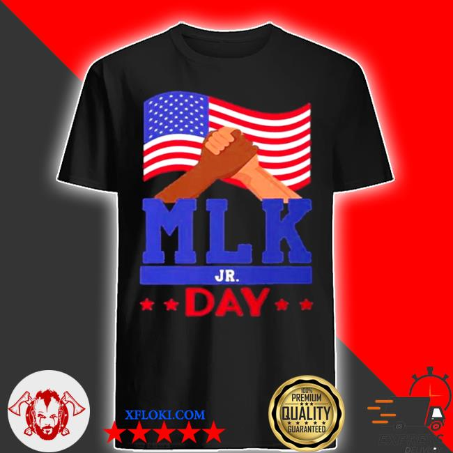 Martin luther king jr day mlk fist freedom shirt