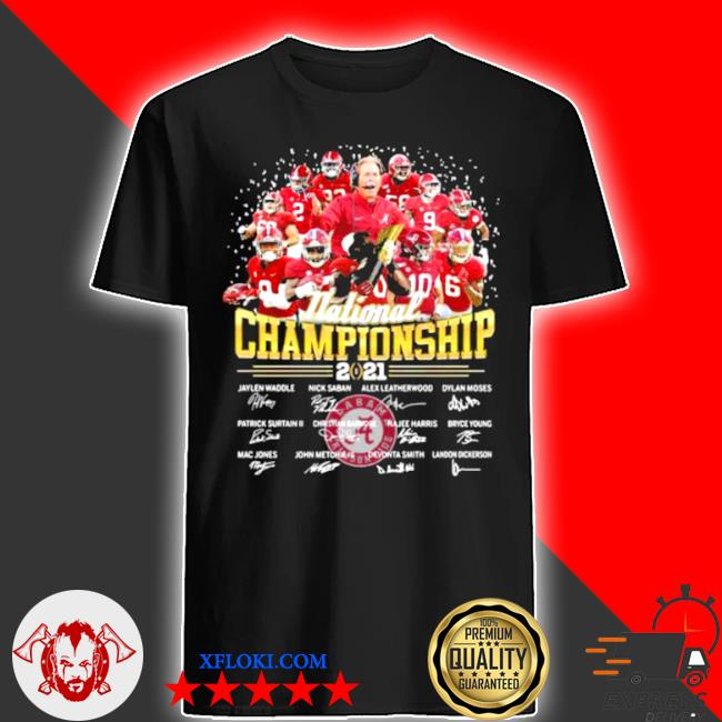 National championship 2021 alabama crimson tide signature shirt