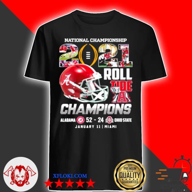 National championship roll tide a champions 2021 alabama win ohio state shirt