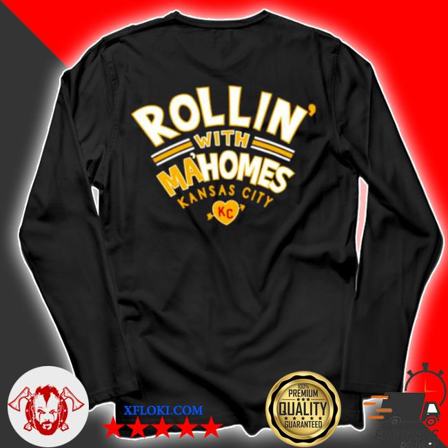 Rollin' with mahomes Kansas city s longsleeve