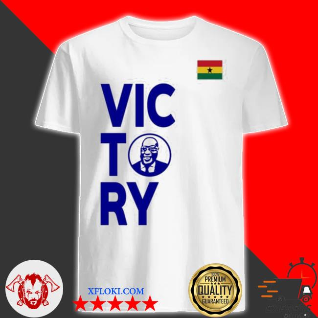 Victory akufo addo nana akufo addo win 2020 elections shirt